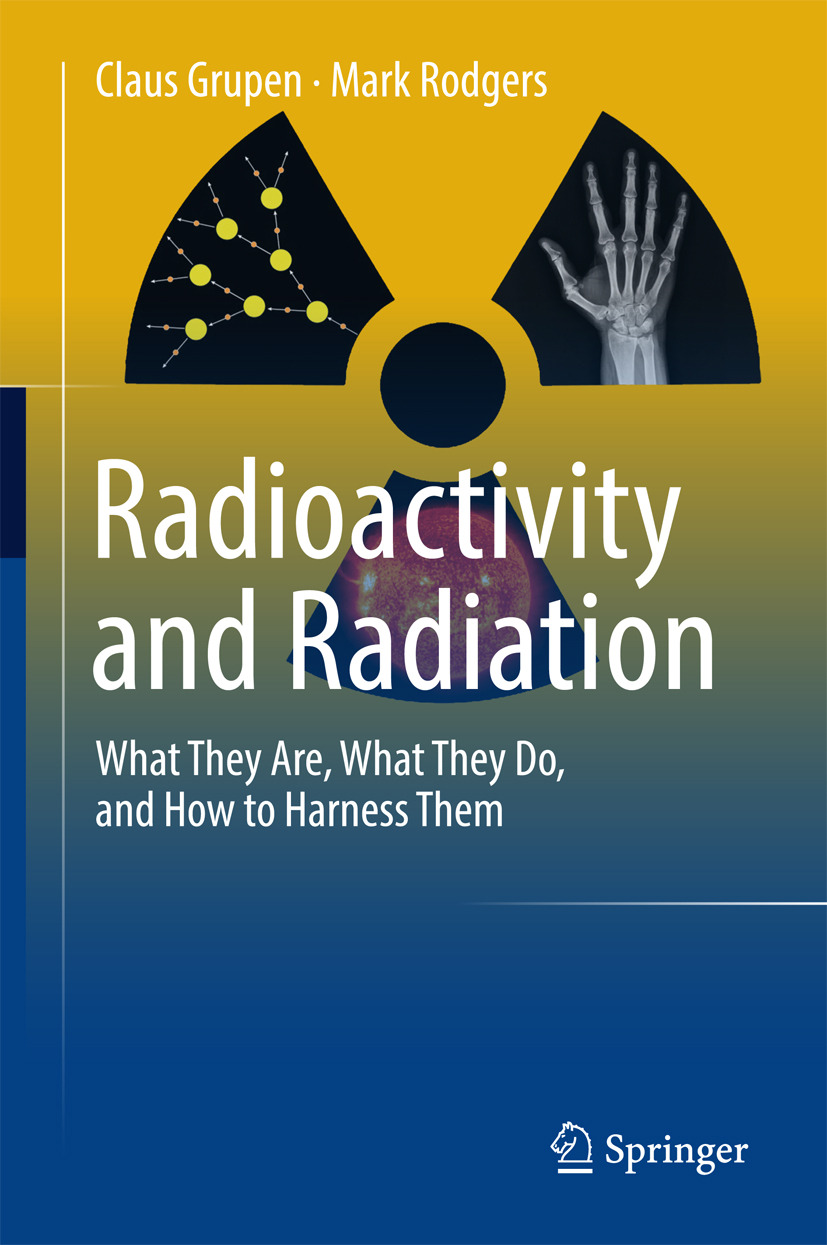 Grupen, Claus - Radioactivity and Radiation, ebook