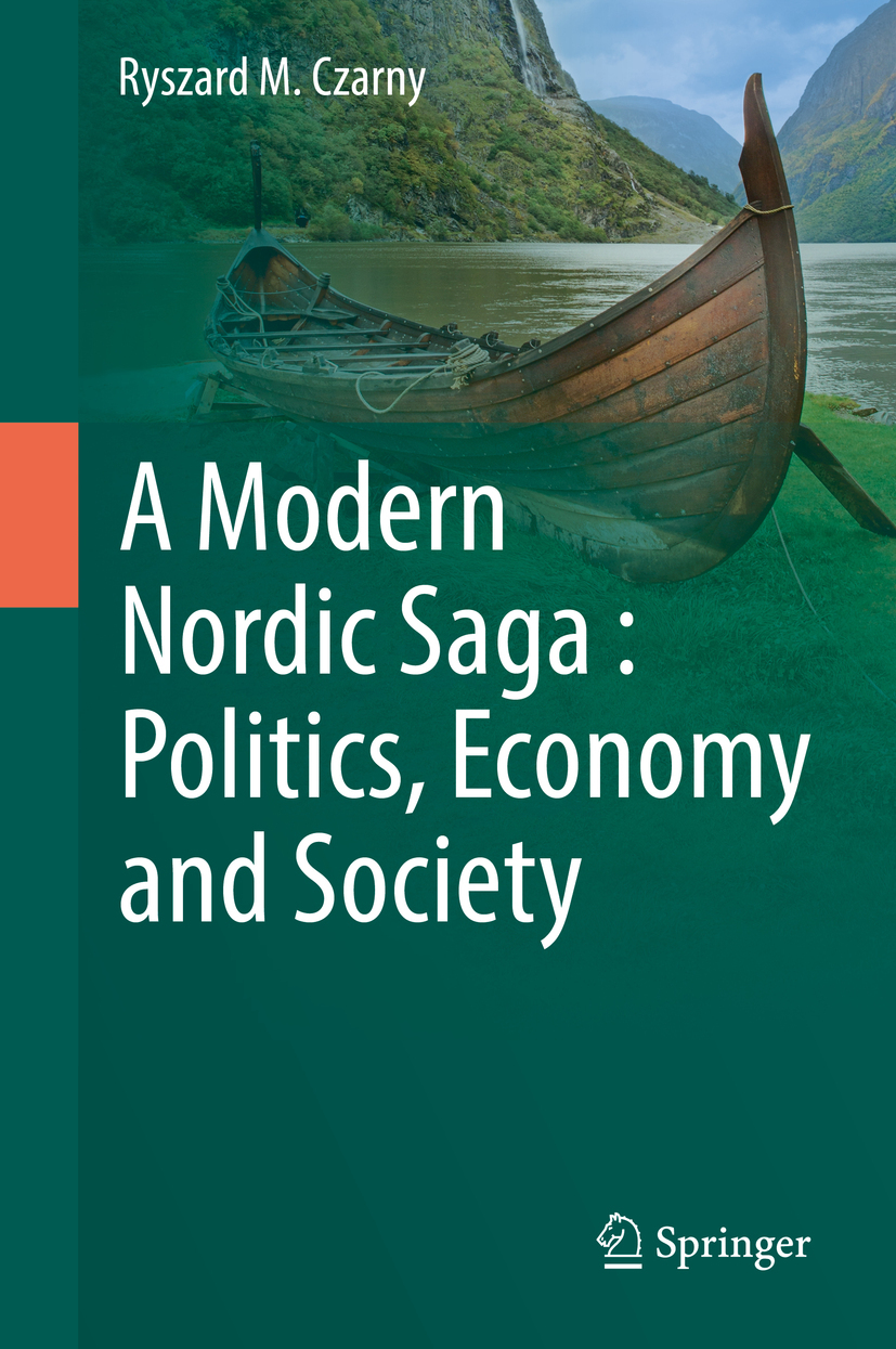 Czarny, Ryszard M. - A Modern Nordic Saga : Politics, Economy and Society, ebook