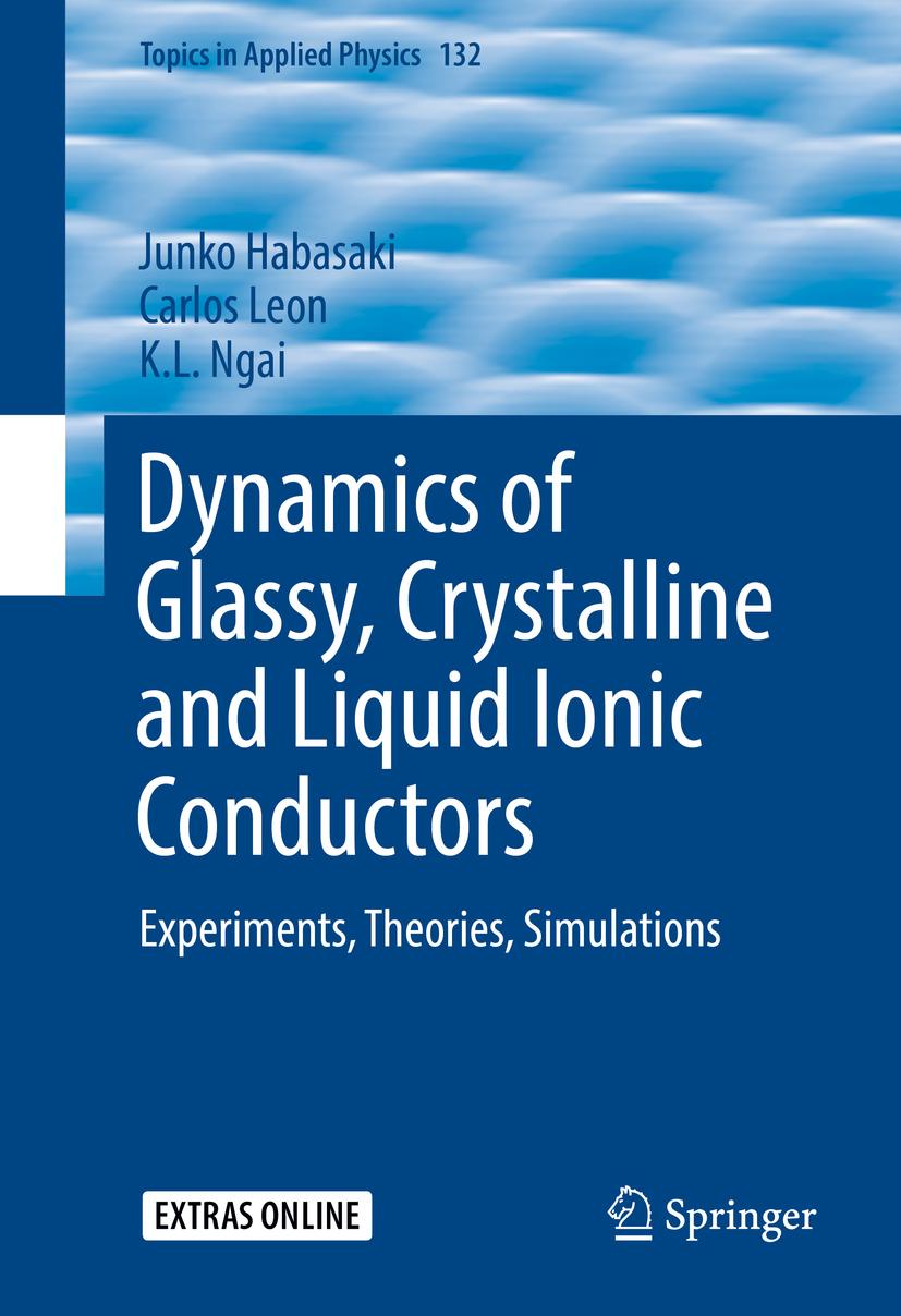 Habasaki, Junko - Dynamics of Glassy, Crystalline and Liquid Ionic Conductors, ebook