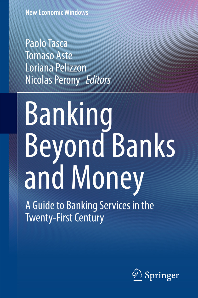 Aste, Tomaso - Banking Beyond Banks and Money, ebook