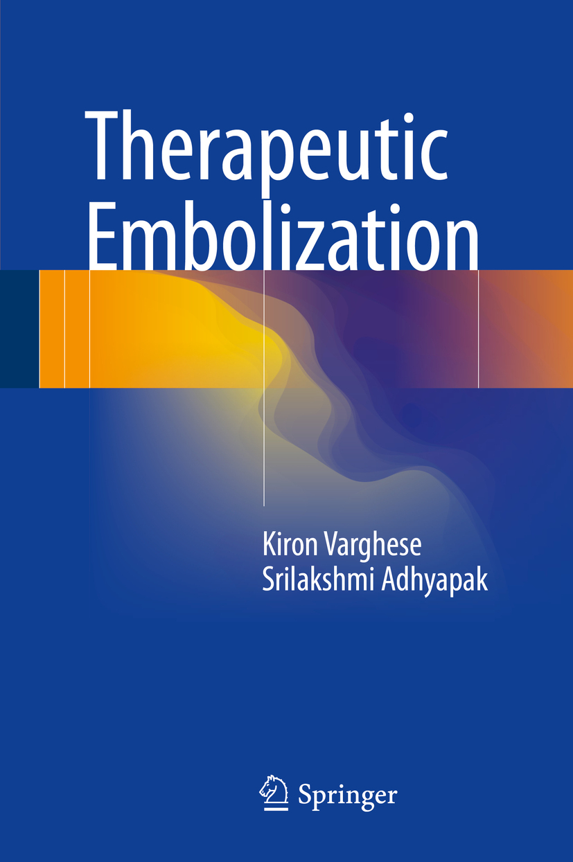 Adhyapak, Srilakshmi - Therapeutic Embolization, ebook