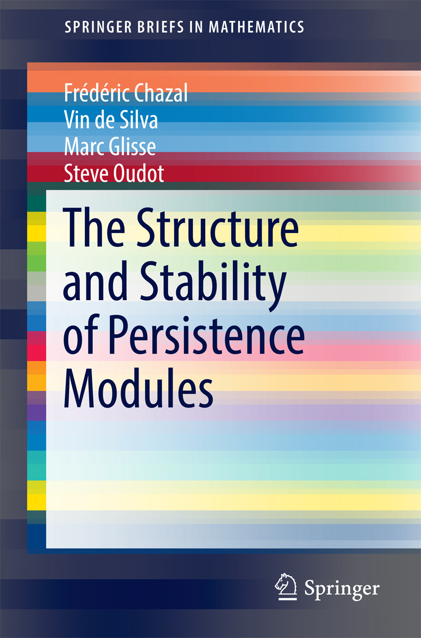 Chazal, Frédéric - The Structure and Stability of Persistence Modules, ebook