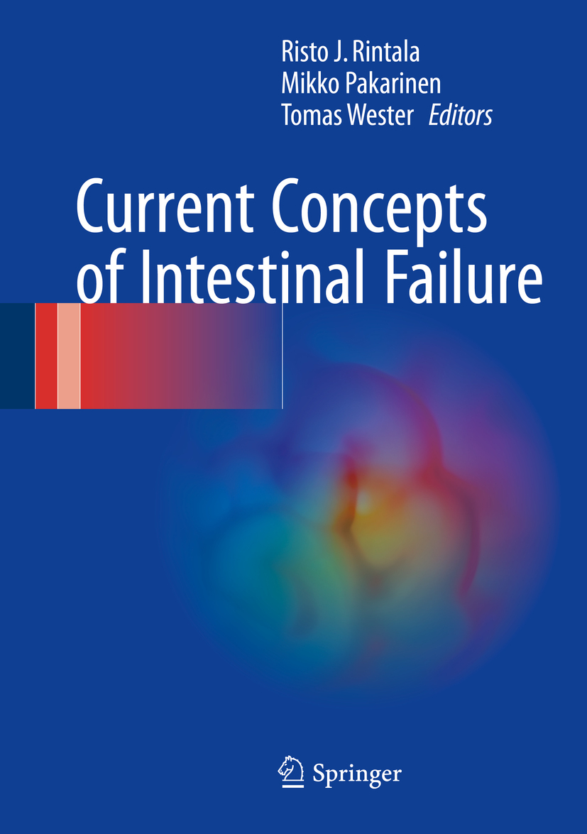 Pakarinen, Mikko - Current Concepts of Intestinal Failure, ebook