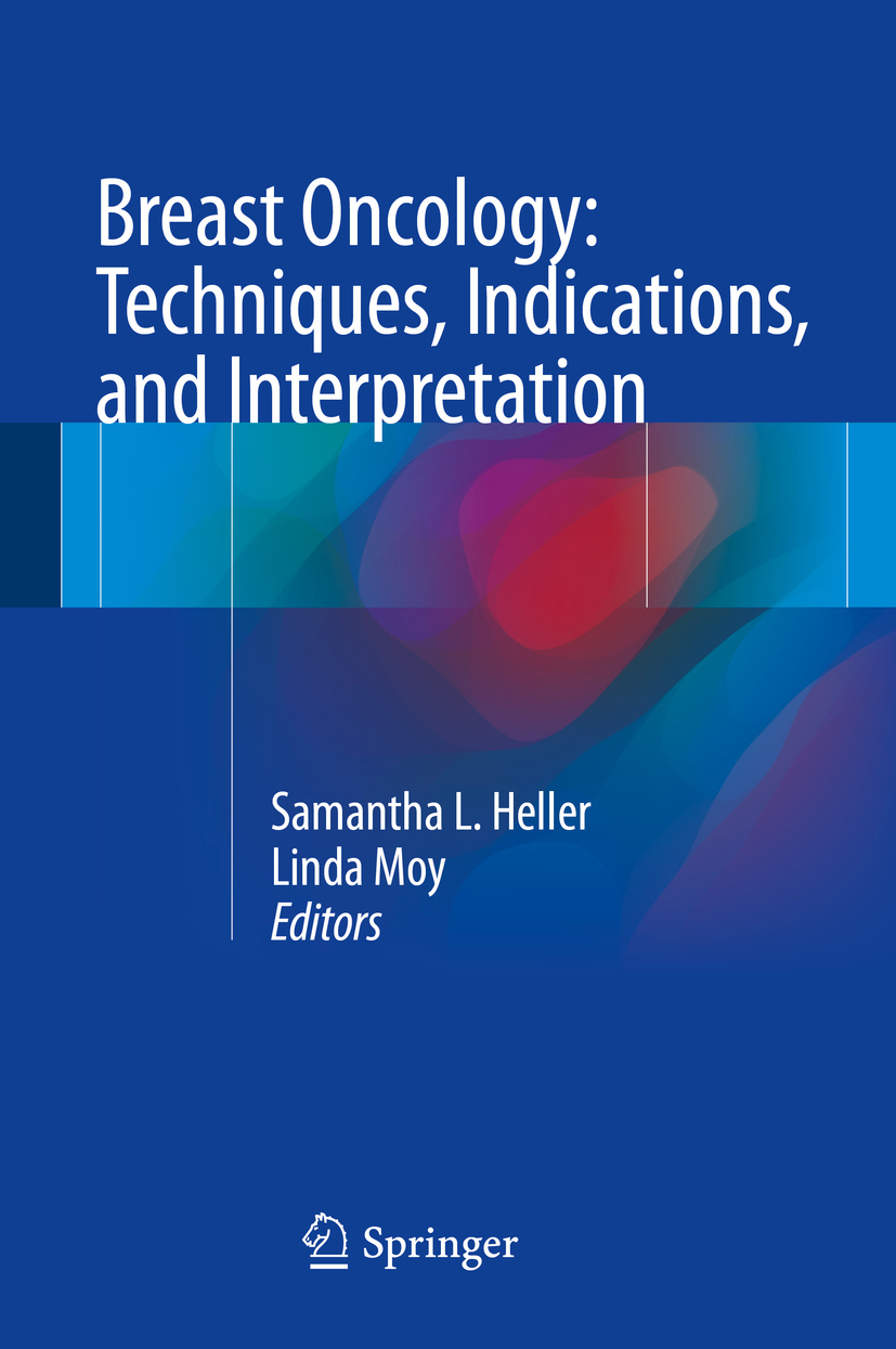 Heller, Samantha L. - Breast Oncology: Techniques, Indications, and Interpretation, ebook