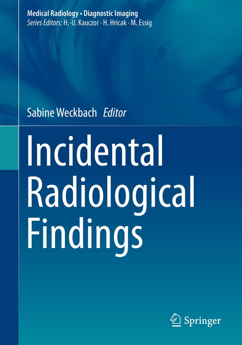 Weckbach, Sabine - Incidental Radiological Findings, ebook