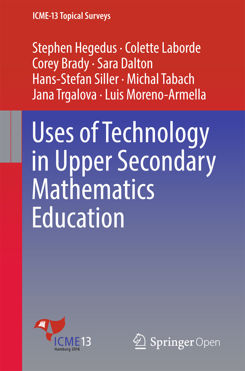 Brady, Corey - Uses of Technology in Upper Secondary Mathematics Education, ebook