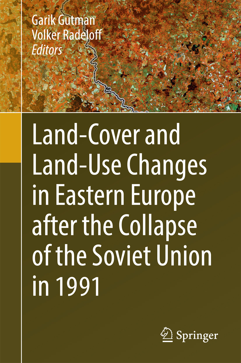 Gutman, Garik - Land-Cover and Land-Use Changes in Eastern Europe after the Collapse of the Soviet Union in 1991, ebook