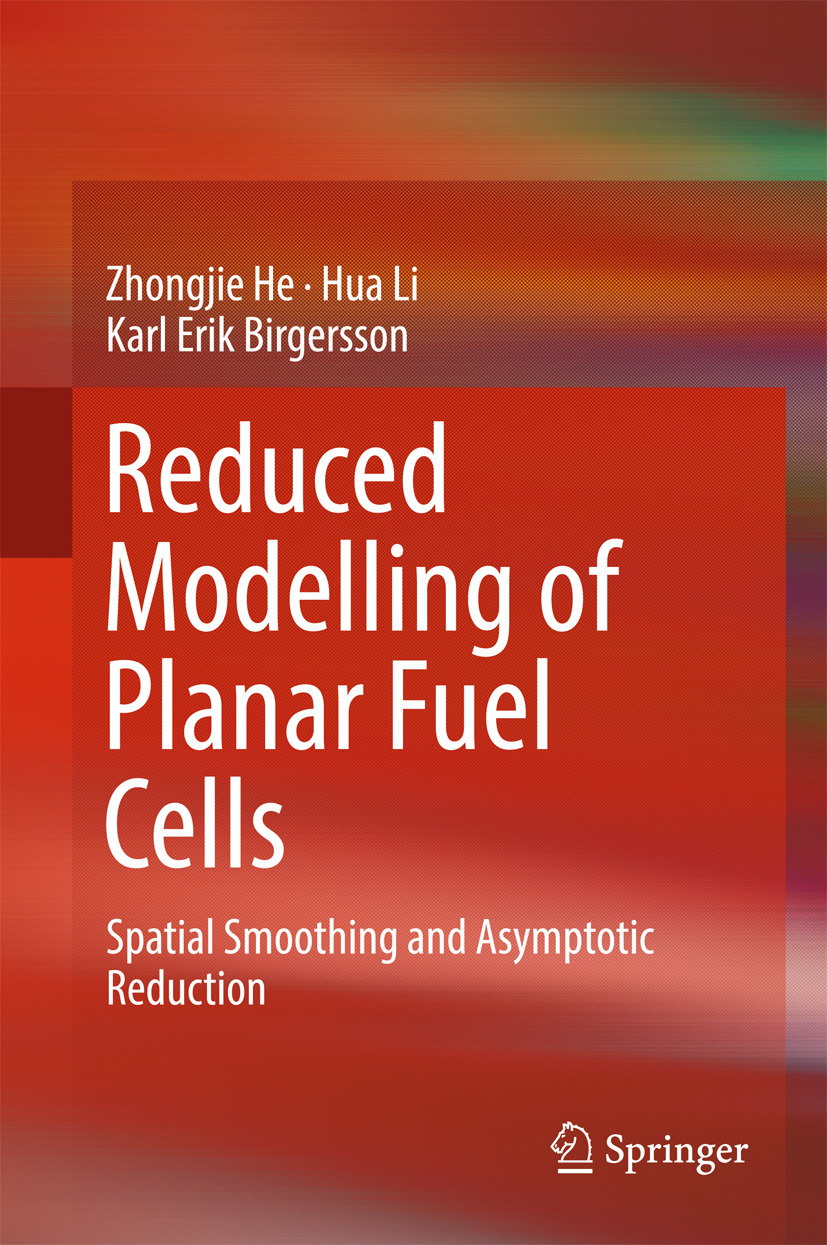 Birgersson, Karl Erik - Reduced Modelling of Planar Fuel Cells, ebook