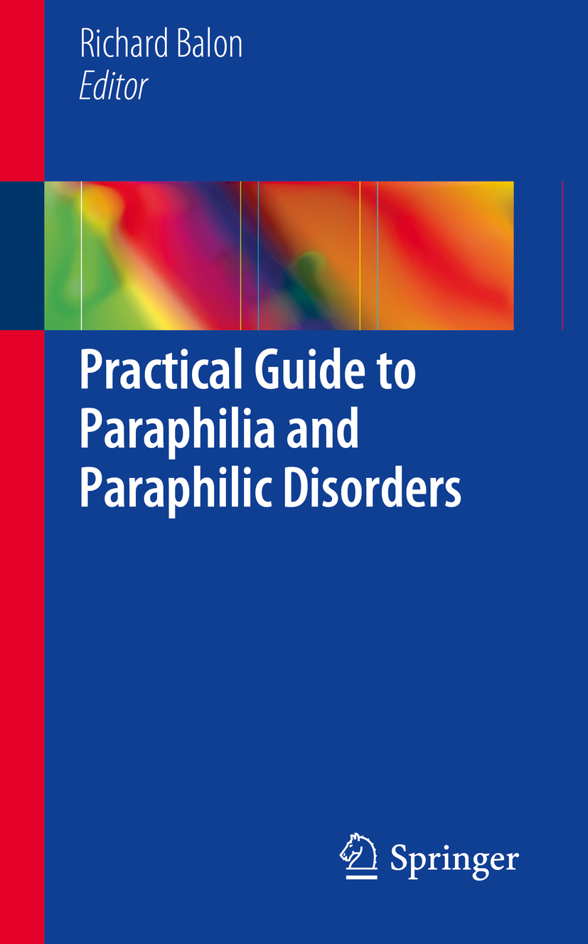 Balon, Richard - Practical Guide to Paraphilia and Paraphilic Disorders, ebook