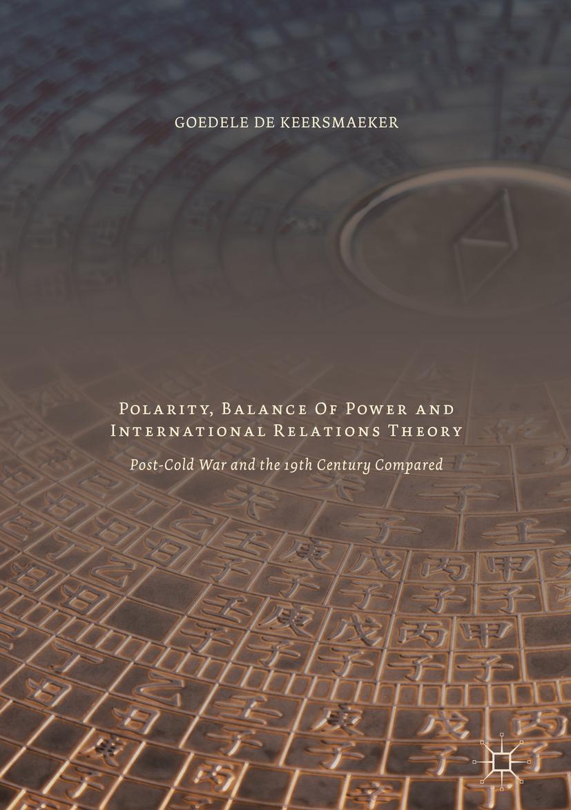 Keersmaeker, Goedele De - Polarity, Balance of Power and International Relations Theory, ebook