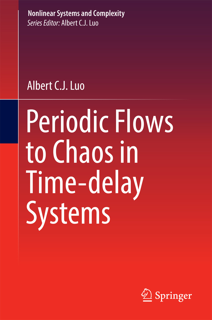 Luo, Albert C. J. - Periodic Flows to Chaos in Time-delay Systems, ebook
