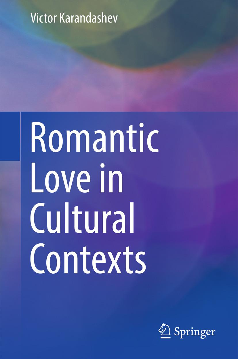 Karandashev, Victor - Romantic Love in Cultural Contexts, ebook