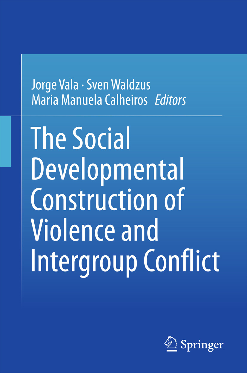 Calheiros, Maria Manuela - The Social Developmental Construction of Violence and Intergroup Conflict, ebook