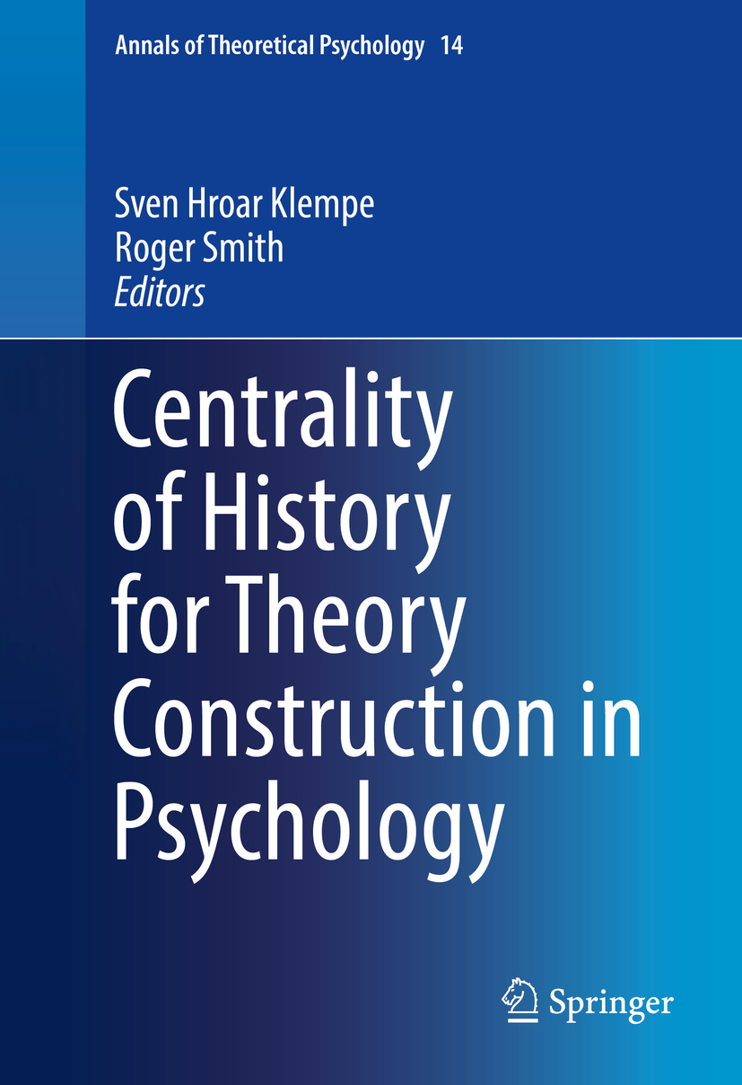 Klempe, Sven Hroar - Centrality of History for Theory Construction in Psychology, ebook