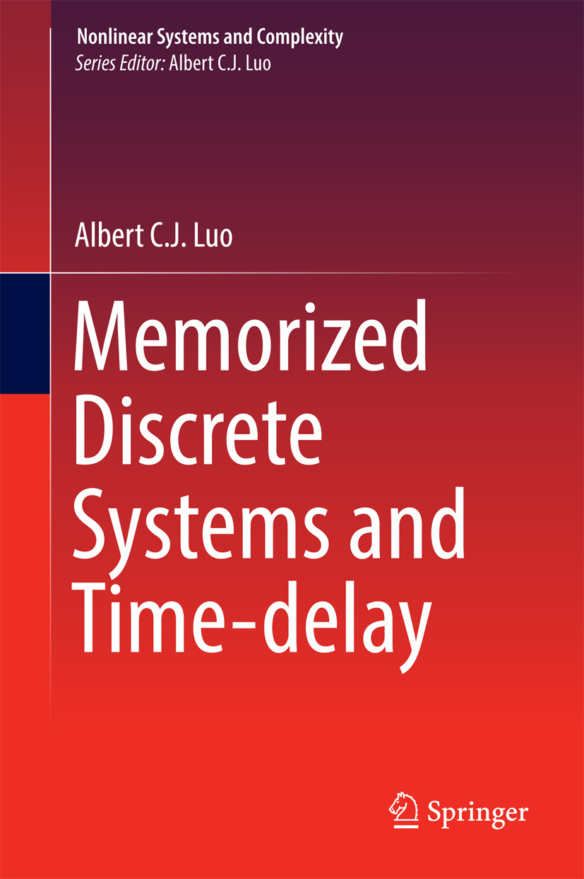 Luo, Albert C. J. - Memorized Discrete Systems and Time-delay, ebook