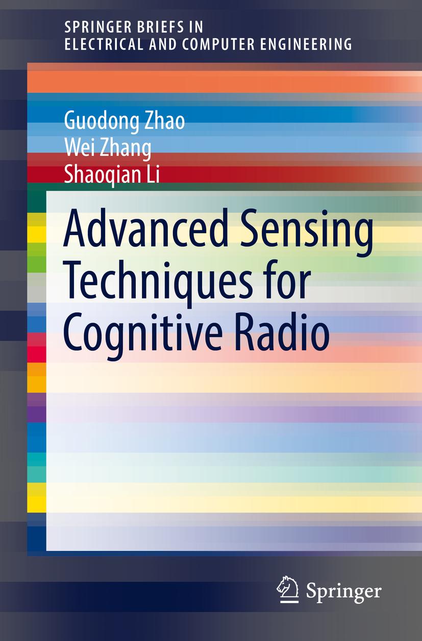 Li, Shaoqian - Advanced Sensing Techniques for Cognitive Radio, ebook
