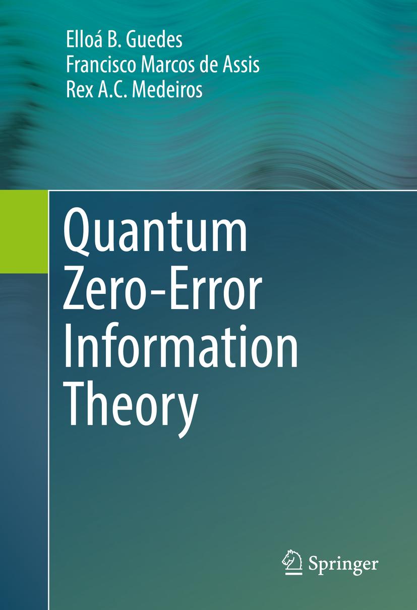 Assis, Francisco Marcos de - Quantum Zero-Error Information Theory, ebook