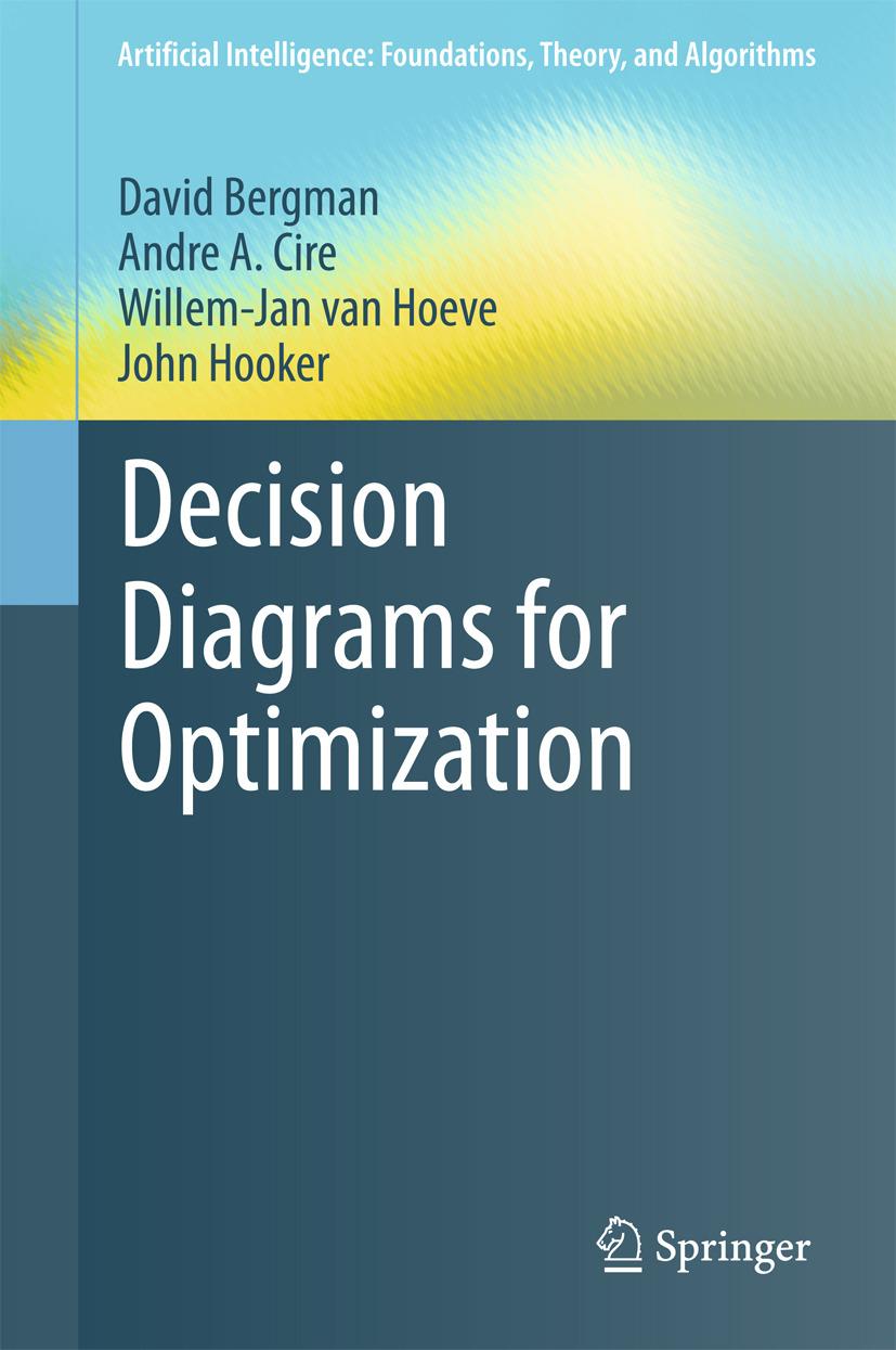 Bergman, David - Decision Diagrams for Optimization, ebook