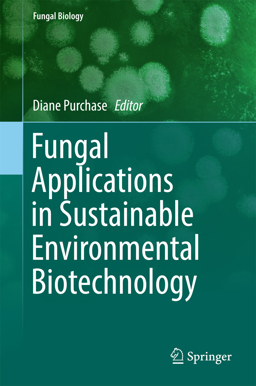 Purchase, Diane - Fungal Applications in Sustainable Environmental Biotechnology, ebook