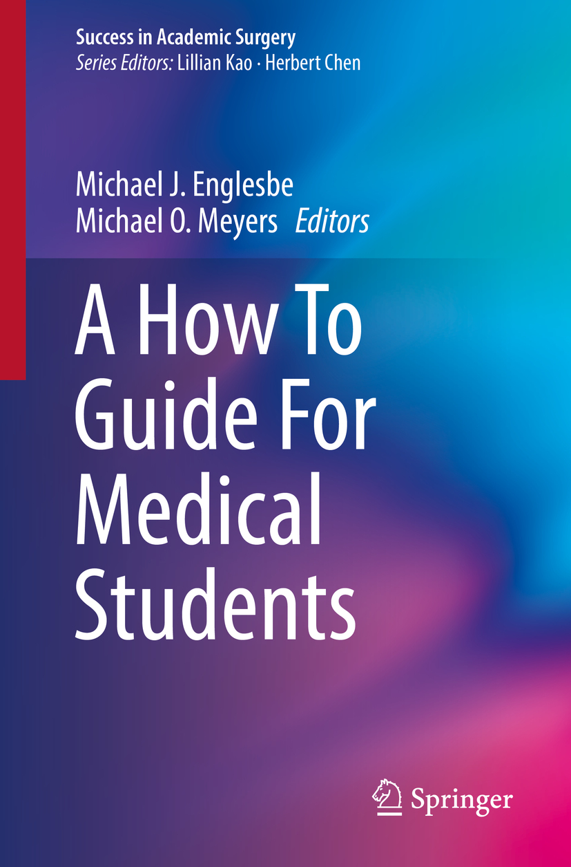 Englesbe, Michael J. - A How To Guide For Medical Students, ebook