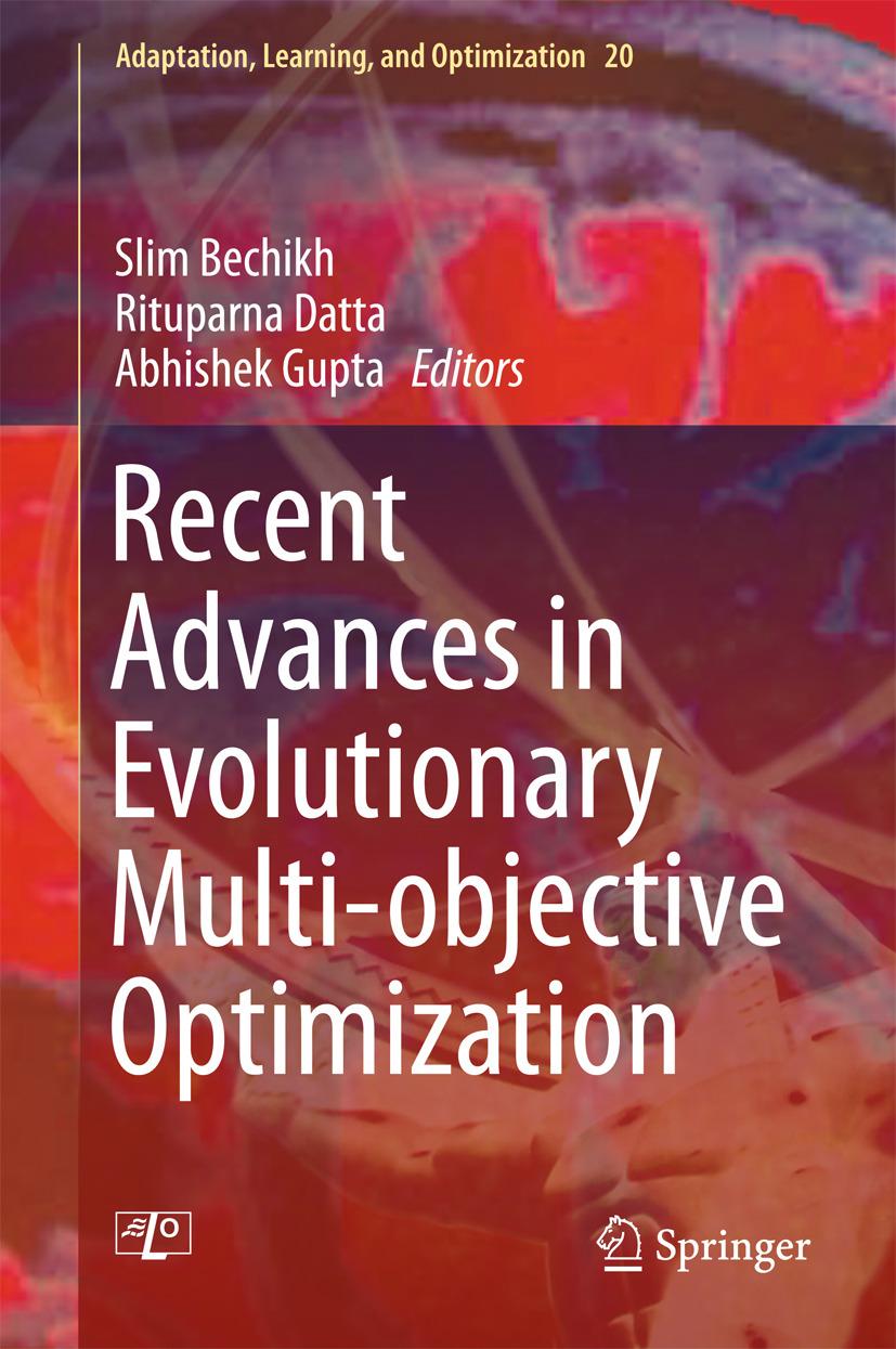 Bechikh, Slim - Recent Advances in Evolutionary Multi-objective Optimization, ebook