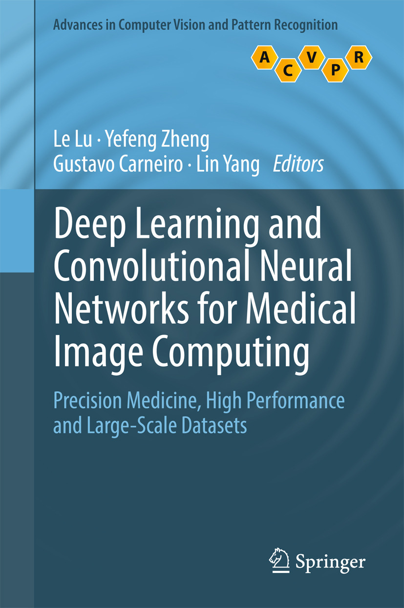 Carneiro, Gustavo - Deep Learning and Convolutional Neural Networks for Medical Image Computing, e-bok