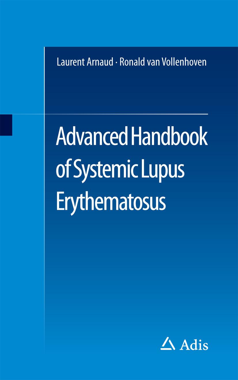 Arnaud, Laurent - Advanced Handbook of Systemic Lupus Erythematosus, ebook