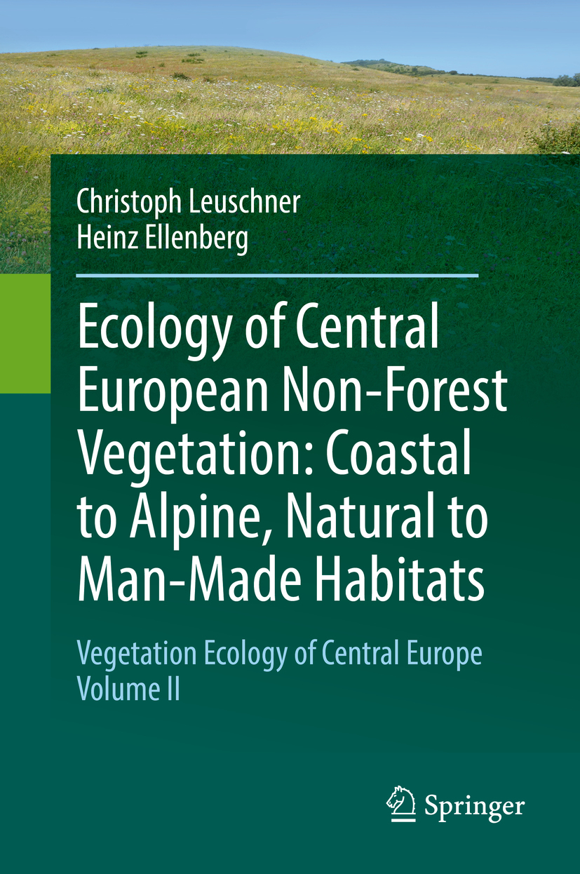 Ellenberg, Heinz - Ecology of Central European Non-Forest Vegetation: Coastal to Alpine, Natural to Man-Made Habitats, ebook