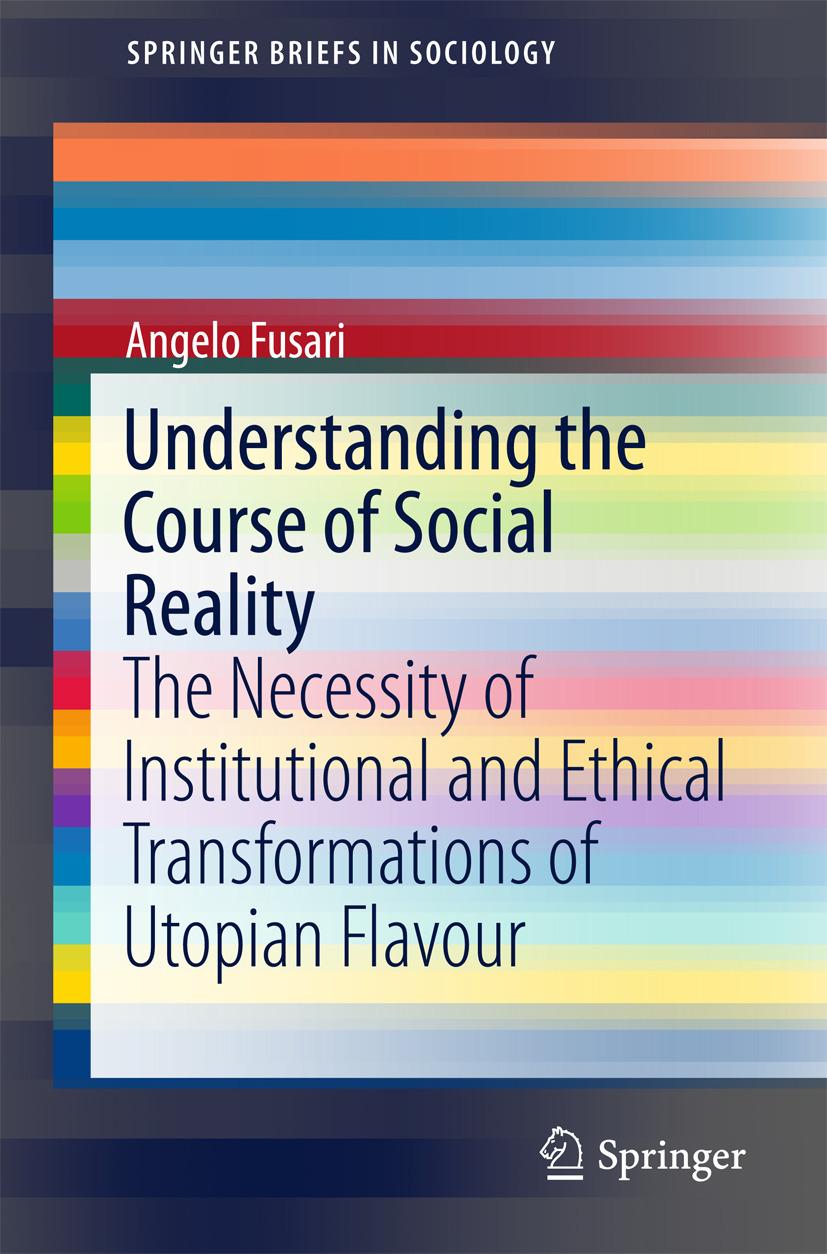 Fusari, Angelo - Understanding the Course of Social Reality, ebook