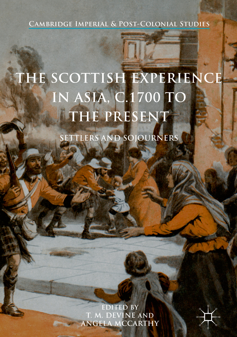 Devine, T. M. - The Scottish Experience in Asia, c.1700 to the Present, e-kirja