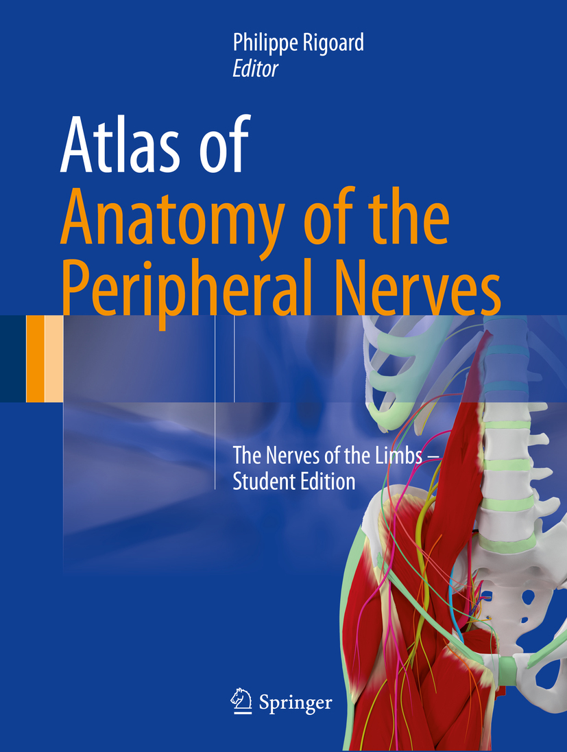 Rigoard, Philippe - Atlas of Anatomy of the Peripheral Nerves, ebook