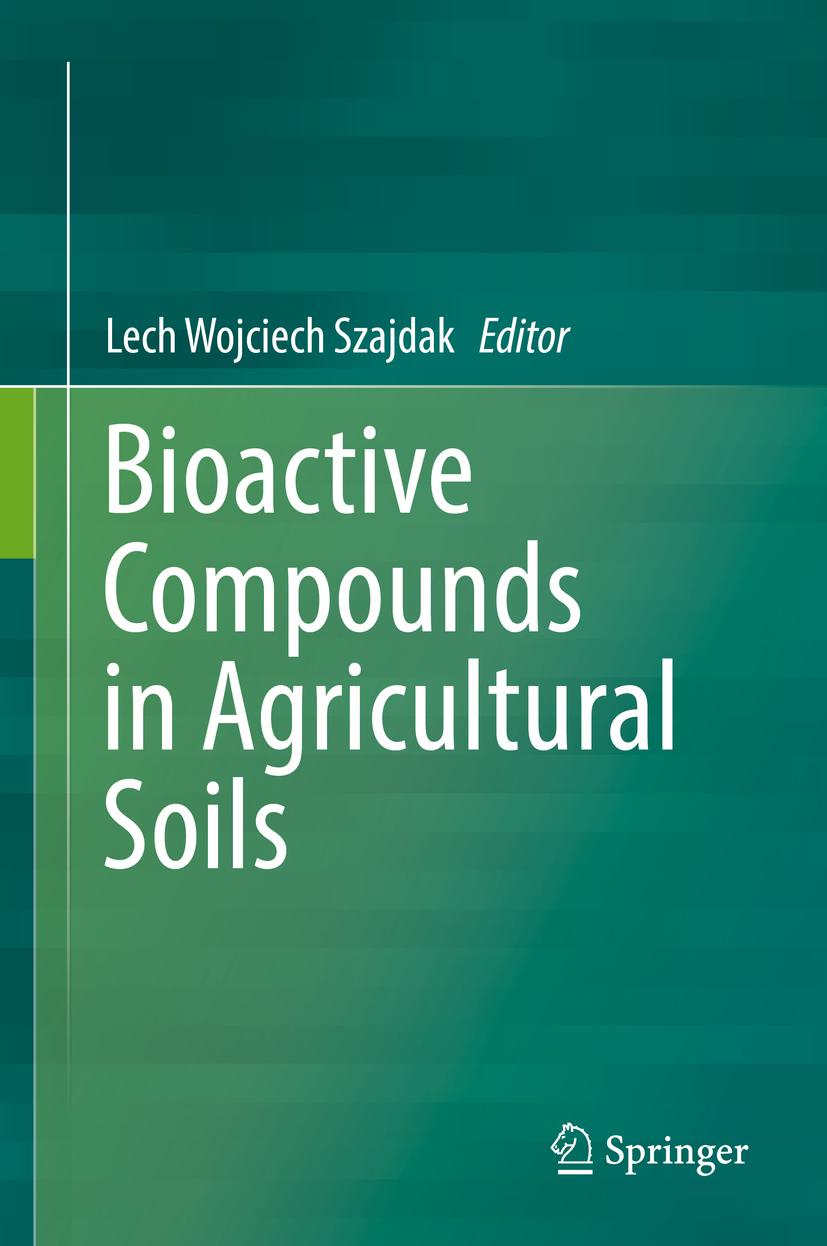 Szajdak, Lech Wojciech - Bioactive Compounds in Agricultural Soils, ebook