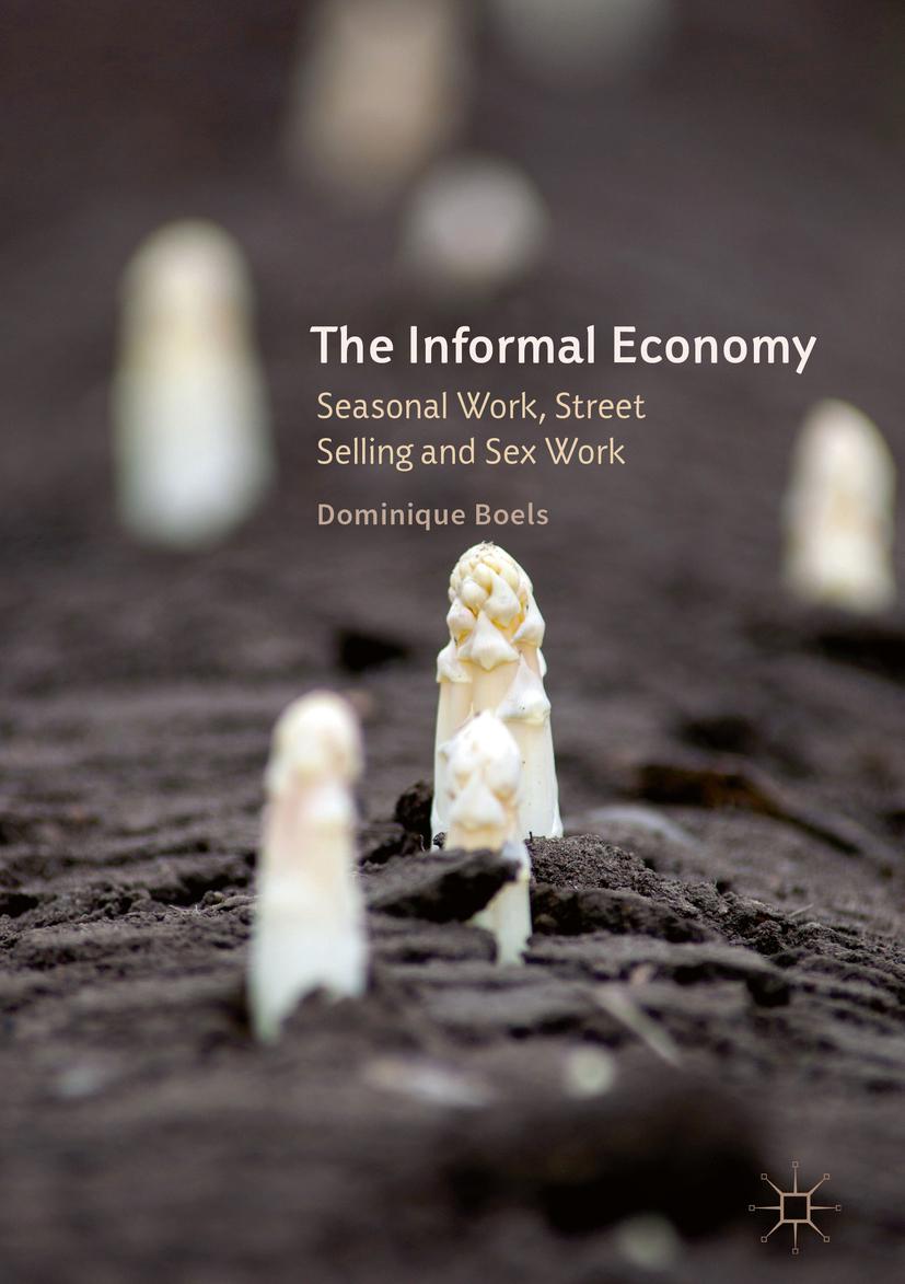 Boels, Dominique - The Informal Economy, ebook