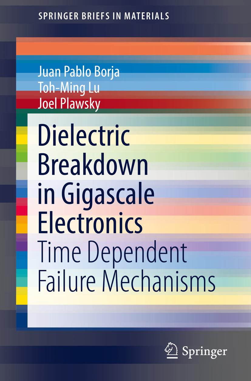 Borja, Juan Pablo - Dielectric Breakdown in Gigascale Electronics, ebook