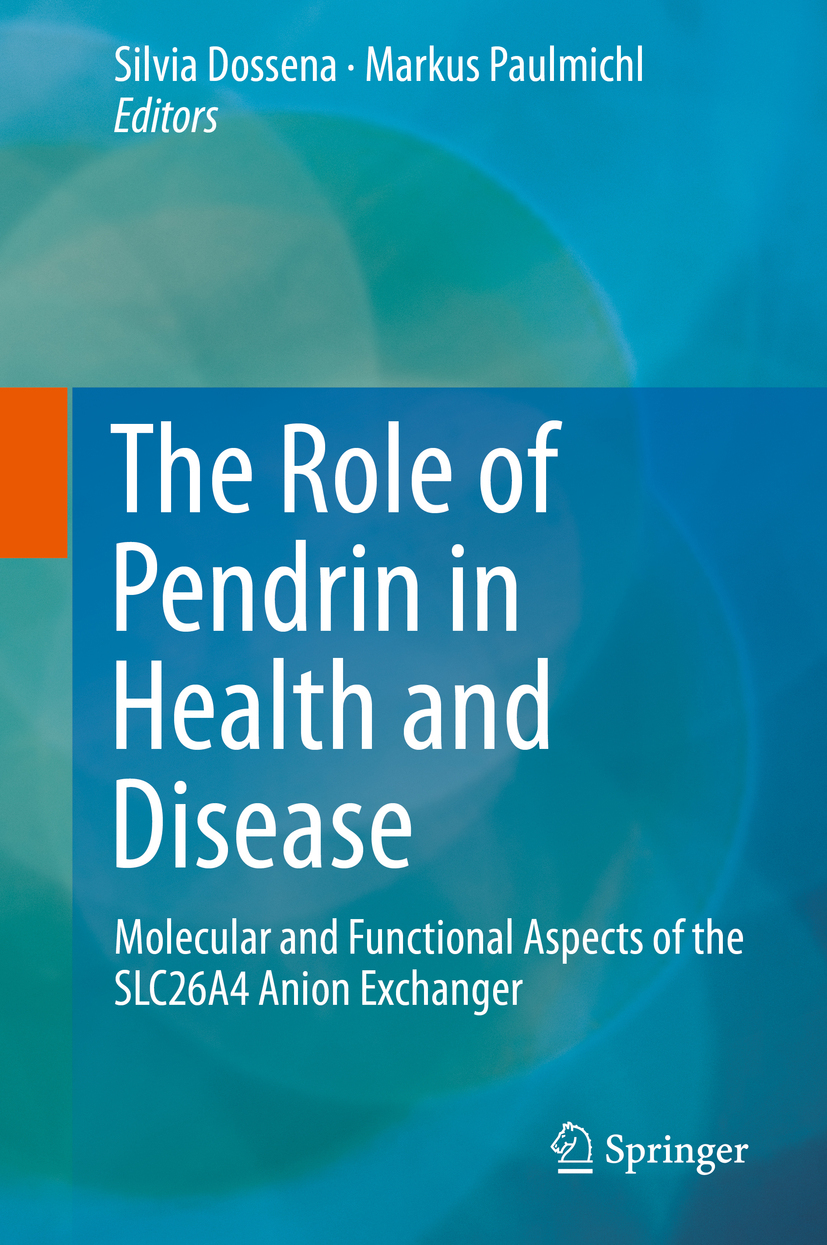 Dossena, Silvia - The Role of Pendrin in Health and Disease, ebook