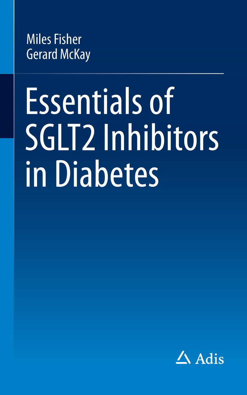 Fisher, Miles - Essentials of SGLT2 Inhibitors in Diabetes, ebook