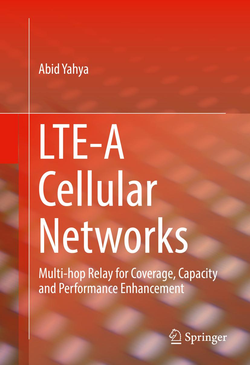 Yahya, Abid - LTE-A Cellular Networks, ebook