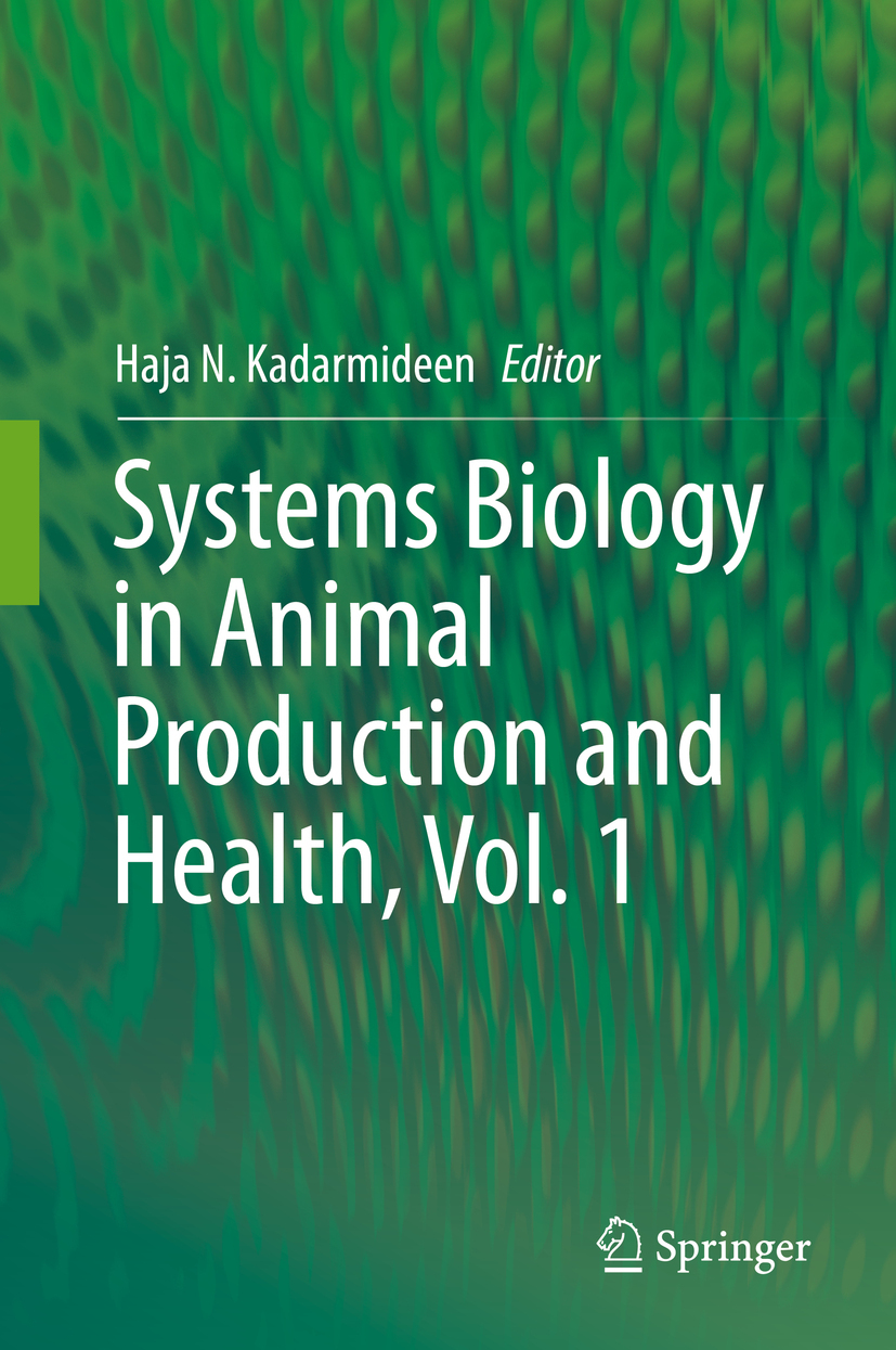 Kadarmideen, Haja N. - Systems Biology in Animal Production and Health, Vol. 1, e-kirja