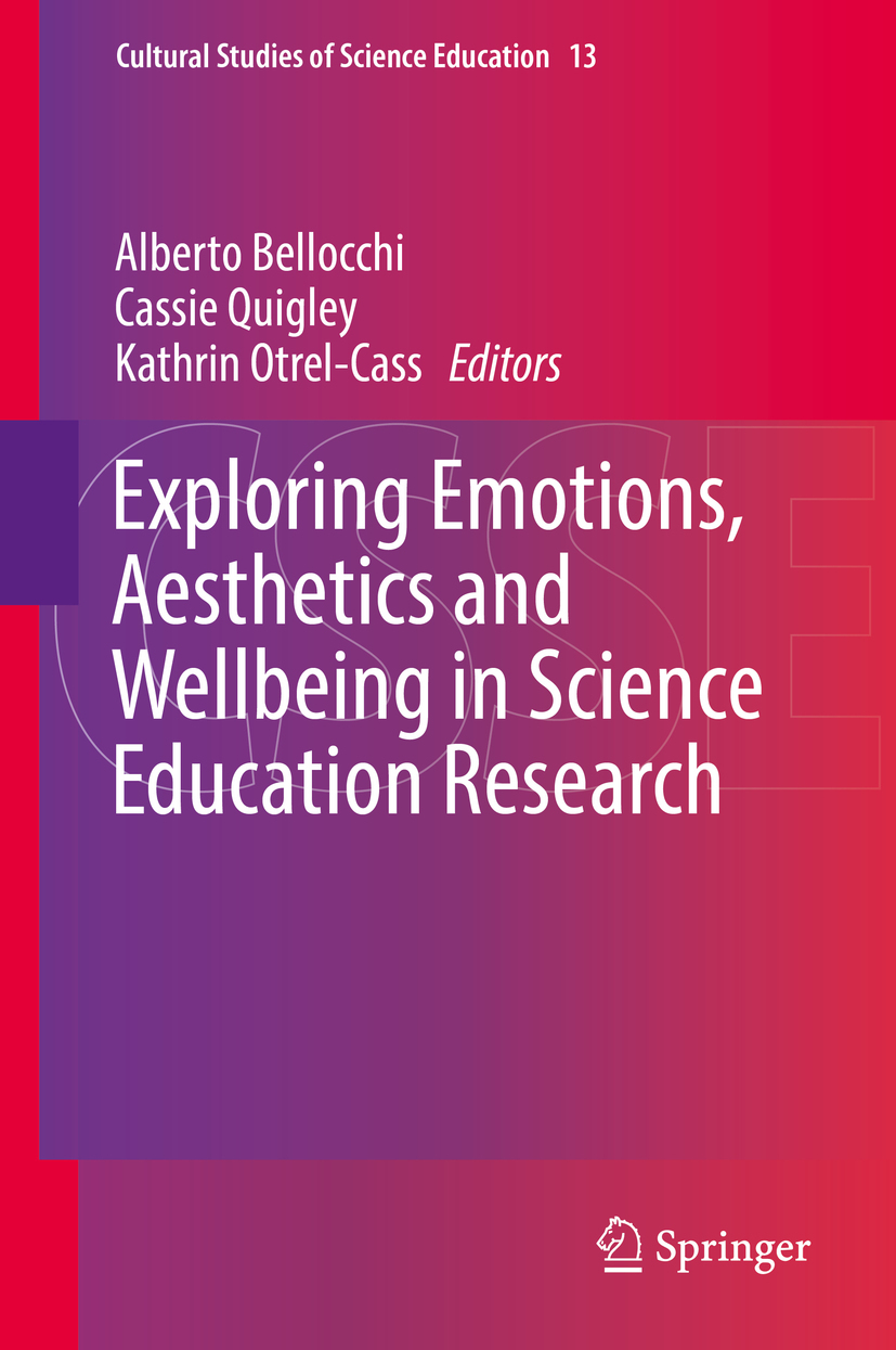 Bellocchi, Alberto - Exploring Emotions, Aesthetics and Wellbeing in Science Education Research, ebook