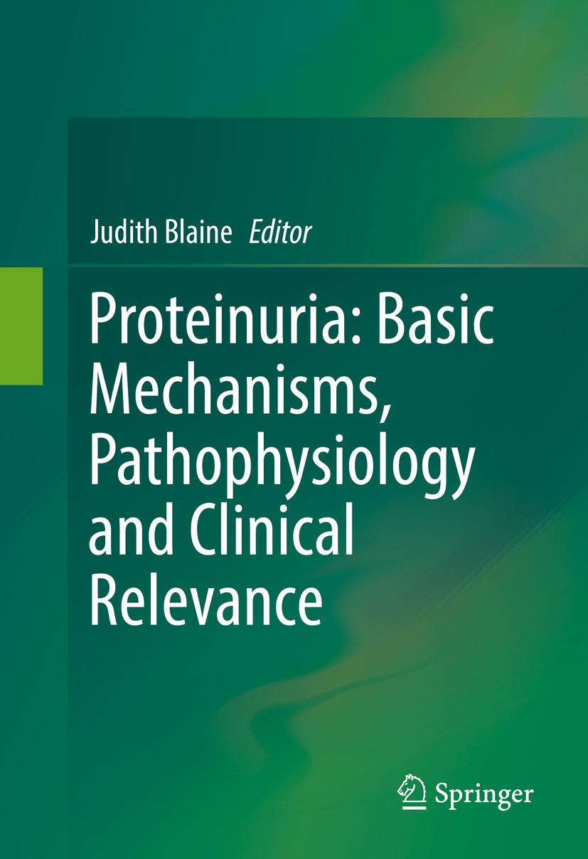 Blaine, Judith - Proteinuria: Basic Mechanisms, Pathophysiology and Clinical Relevance, ebook