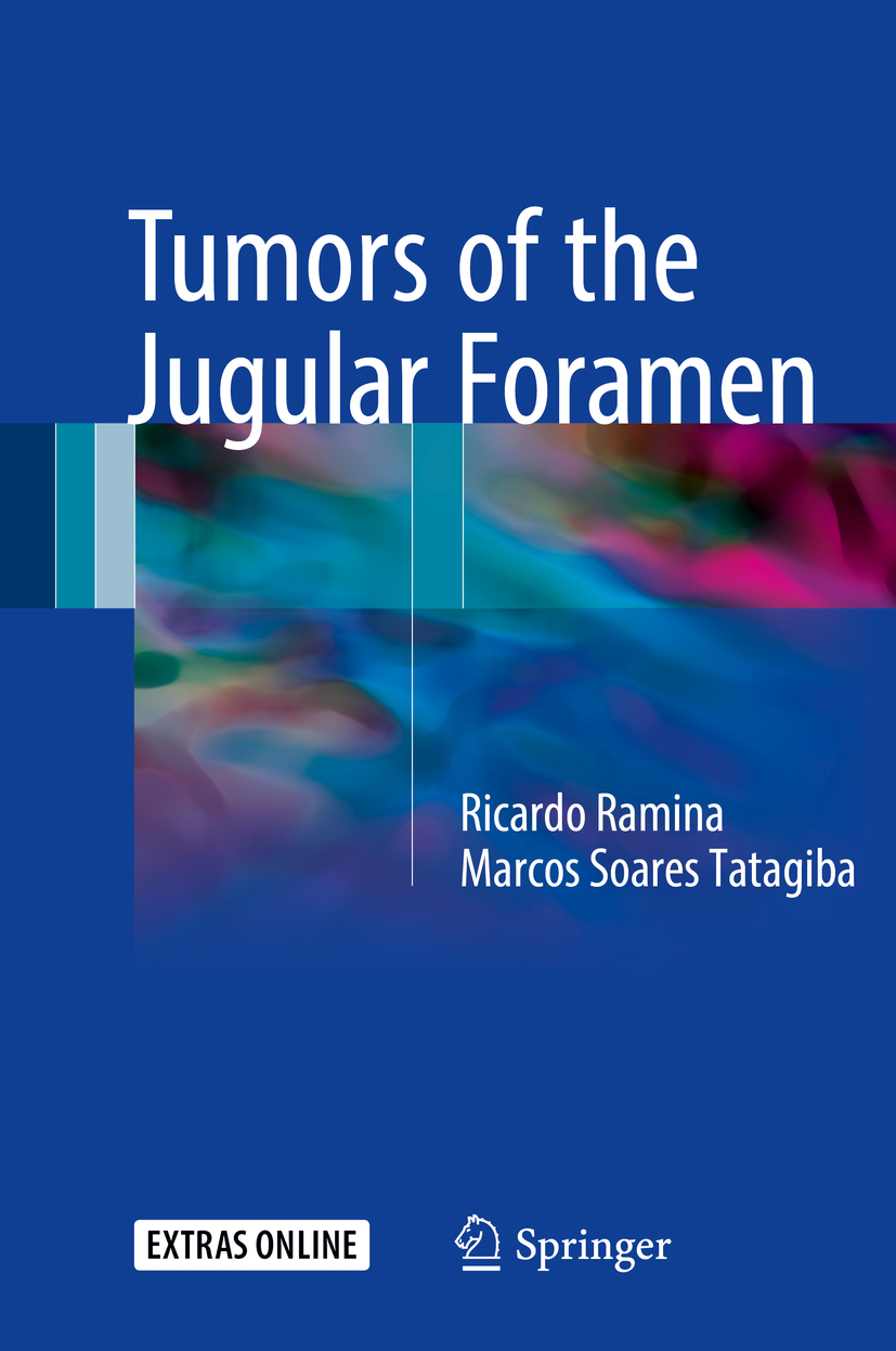 PhD, Marcos Soares  Tatagiba, MD, - Tumors of the Jugular Foramen, ebook