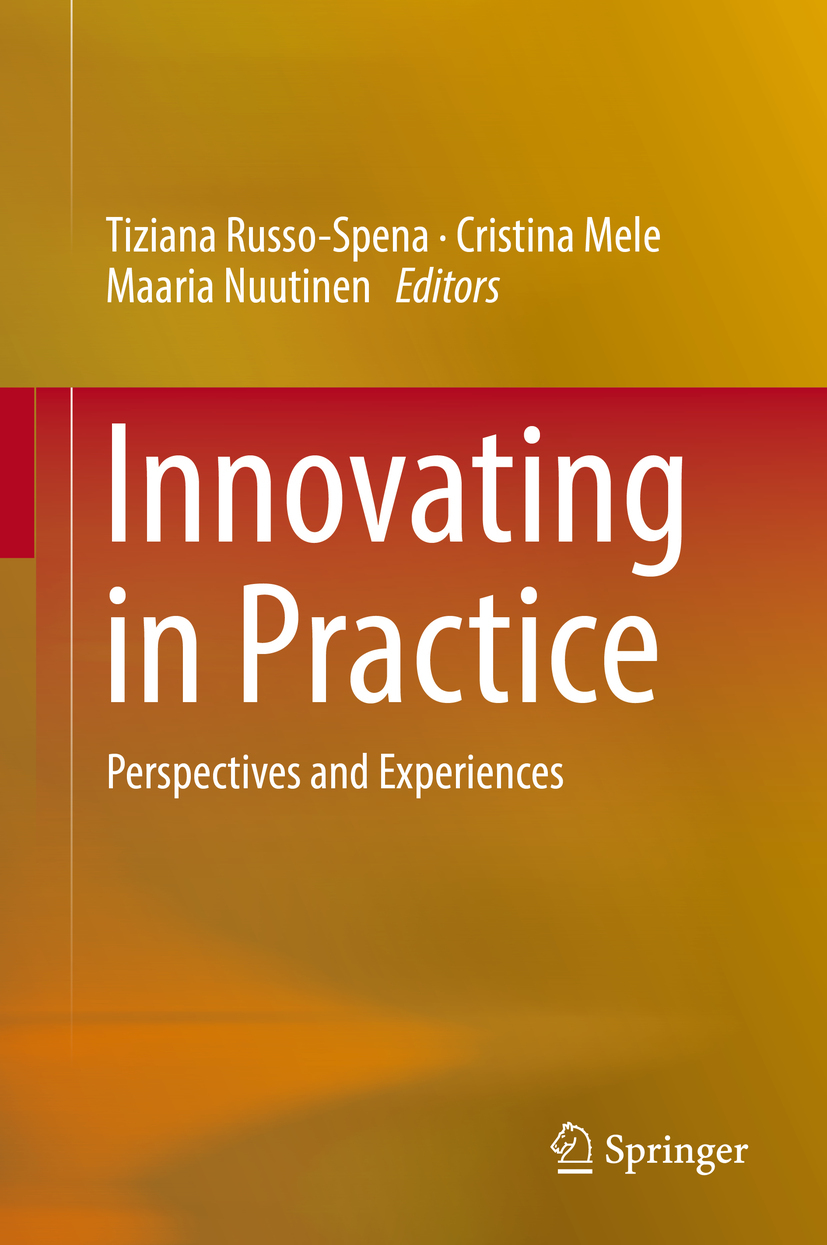 Mele, Cristina - Innovating in Practice, ebook