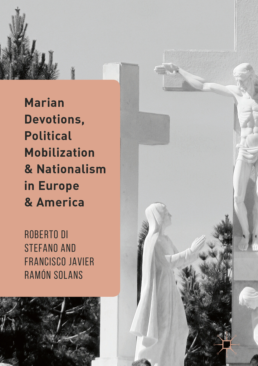 Solans, Francisco Javier Ramón - Marian Devotions, Political Mobilization, and Nationalism in Europe and America, ebook