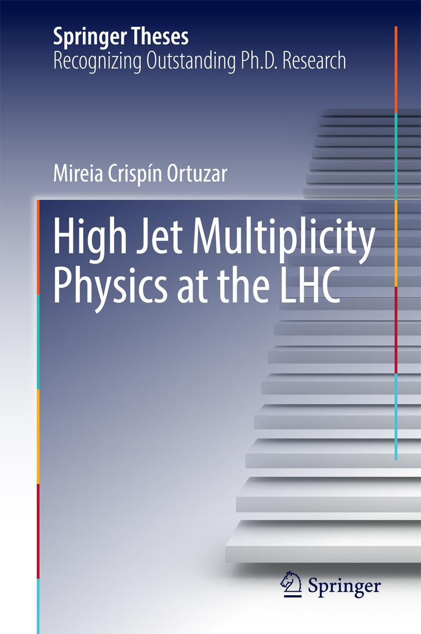 Ortuzar, Mireia Crispín - High Jet Multiplicity Physics at the LHC, ebook