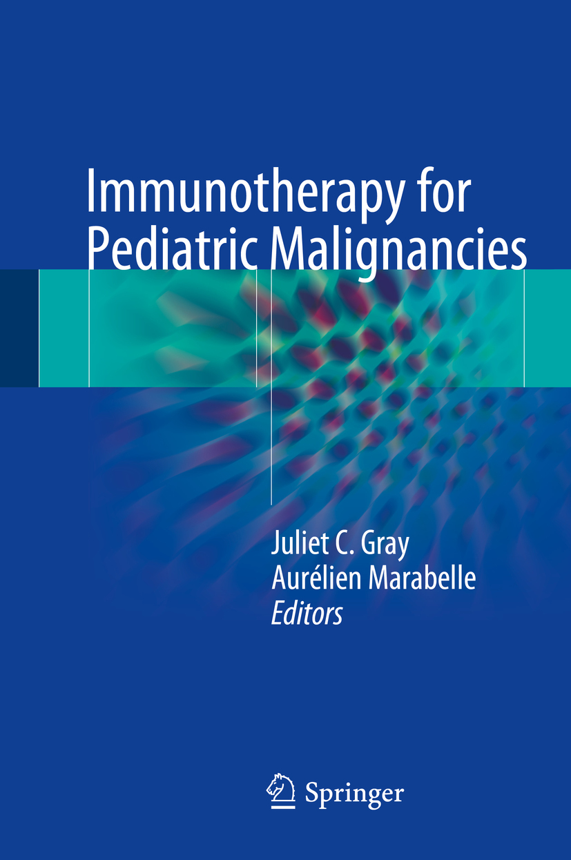 Gray, Juliet C. - Immunotherapy for Pediatric Malignancies, ebook
