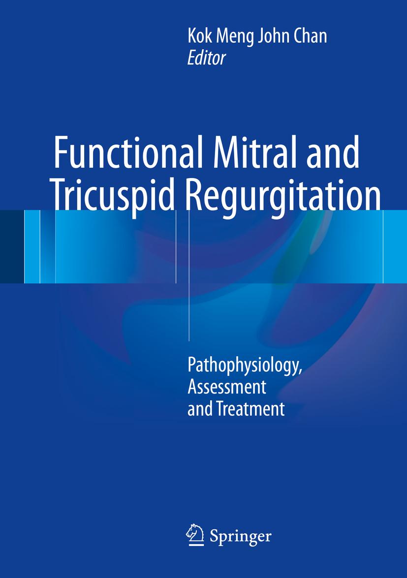 Chan, Kok Meng John - Functional Mitral and Tricuspid Regurgitation, ebook