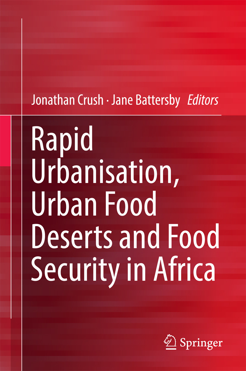 Battersby, Jane - Rapid Urbanisation, Urban Food Deserts and Food Security in Africa, ebook