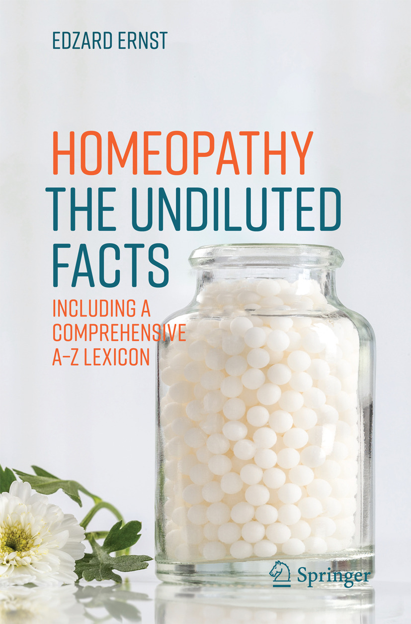 Ernst, Edzard - Homeopathy - The Undiluted Facts, ebook