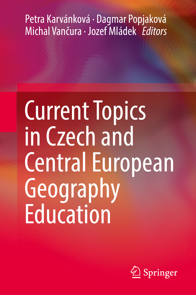 Karvánková, Petra - Current Topics in Czech and Central European Geography Education, ebook
