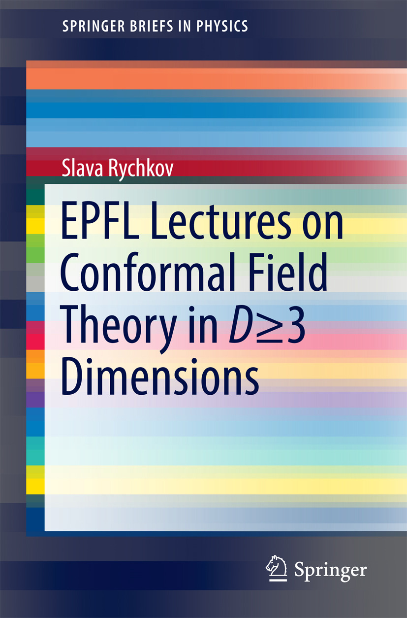 Rychkov, Slava - EPFL Lectures on Conformal Field Theory in D ≥ 3 Dimensions, ebook